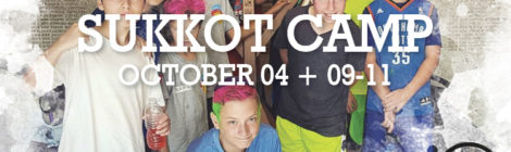 Sukkot Camp Oct 04 + 09-11